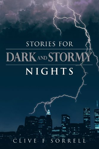 Stories for Dark and Stormy Nights: Clive F. Sorrell