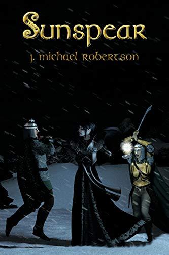 Sunspear: J. Michael Robertson
