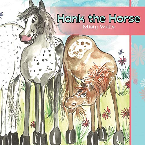 Hank the Horse (Paperback) - Misty Wells