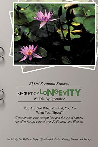 Secret of Longevity We Die by Ignorance: Bi Dri Seraphin Kouassi