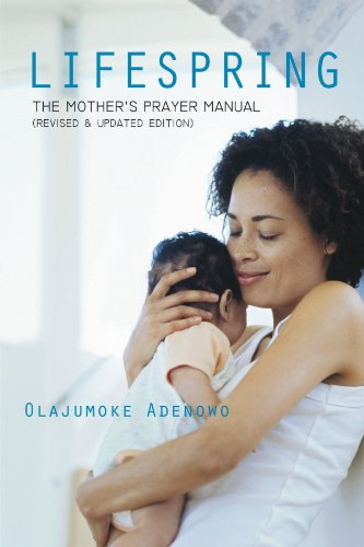 9781468582871: Lifespring: The Mother's Prayer Manual (Revised & Updated Edition)