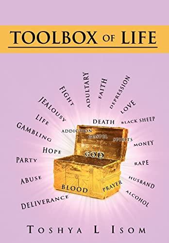 Toolbox of Life: Toshya L. Isom