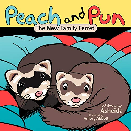 9781468584813: Peach and Pun: The New Family Ferret