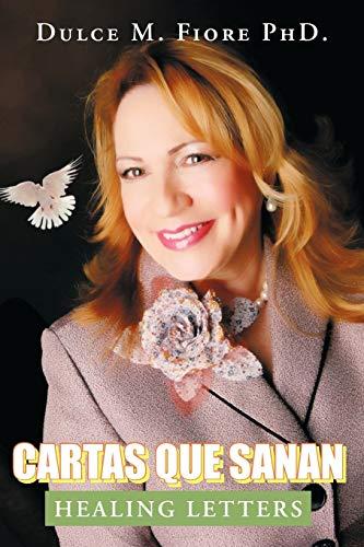 Cartas Que Sanan: Healing Letters (Spanish Edition): Ph.D Dulce M.