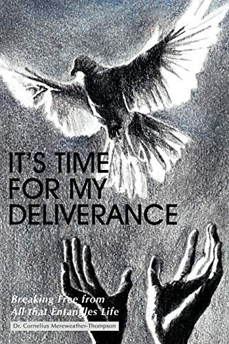 9781468585735: It's Time For My Deliverance