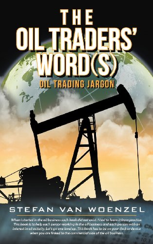 9781468586039: The Oil Traders' Word(s): Oil Trading Jargon