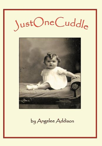 Just One Cuddle: Angelee Addison