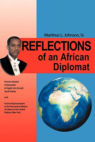 9781468595055: Reflections of an African Diplomat