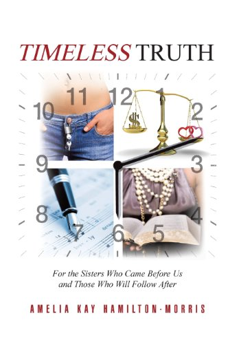 9781468595123: Timeless Truth: For the Sisters Who Came Before Us and Those Who Will Follow After