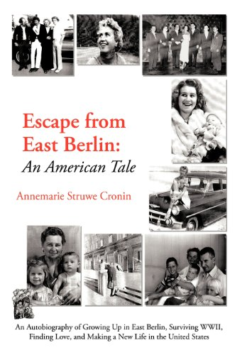 9781468596038: Escape from East Berlin: An American Tale