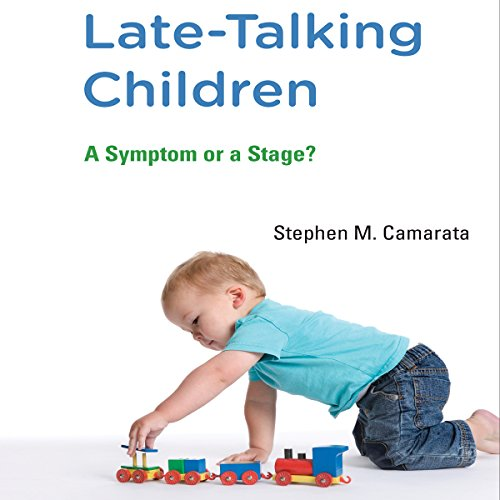 9781469003160: Late-Talking Children: A Symptom or a Stage?