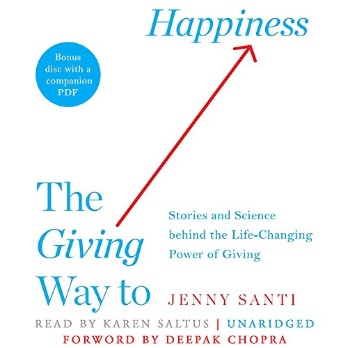 9781469004129: The Giving Way to Happiness: Stories and Science behind the Life-Changing Power of Giving