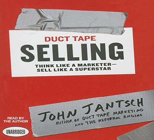 9781469025919: Duct Tape Selling: Think Like a Marketer - Sell Like a Superstar