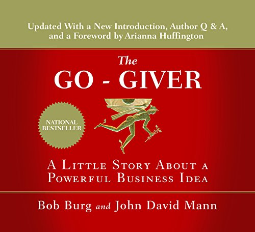 9781469063836: The Go-Giver: A Little Story About a Powerful Business Idea