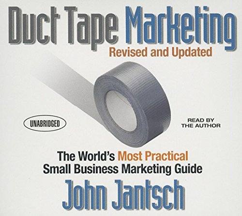 9781469085197: Duct Tape Marketing: The World's Most Practical Small Business Marketing Guide (Your Coach in a Box)