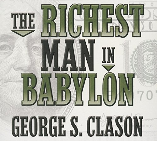 The Richest Man in Babylon (Your Coach in a Box) (9781469086330) by George Clason