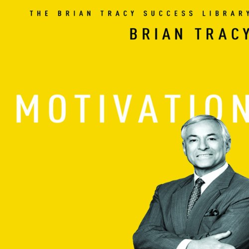 Motivation (Brian Tracy Success Library): Tracy, Brian