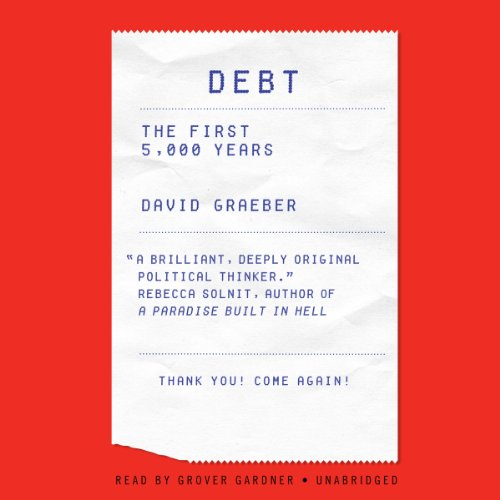 9781469087306: Debt: The First 5,000 Years (LIBRARY EDITION)