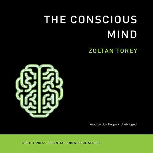 The Conscious Mind: Zoltan Torey