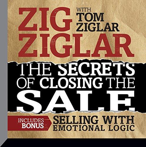 9781469096247: The Secrets Closing the Sale: Bonus: Selling with Emotional Logic