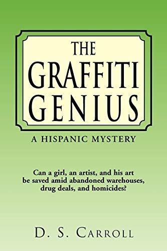The Graffiti Genius: D S. Carroll