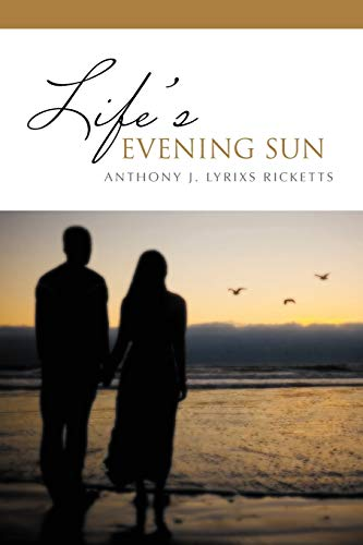 9781469130316: Life's Evening Sun