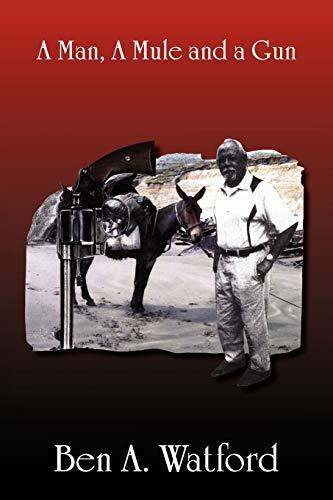 9781469131092: A Man, a Mule and a Gun