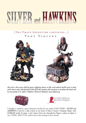 Silver and Hawkins: (The Pirate Adventure Continues.): Tony Vincent
