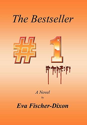 The Bestseller: Eva Fischer-Dixon