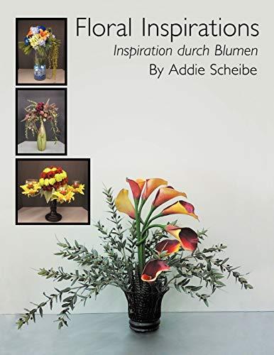 9781469136868: Floral Inspirations/ Inspiration durch Blumen