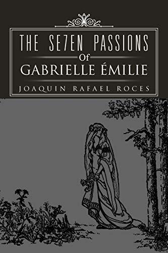 9781469137599: The Se7en Passions Of Gabrielle Émilie
