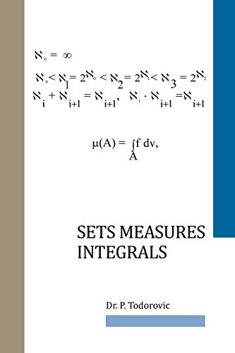 Sets Measures Integrals: Todorovic, P