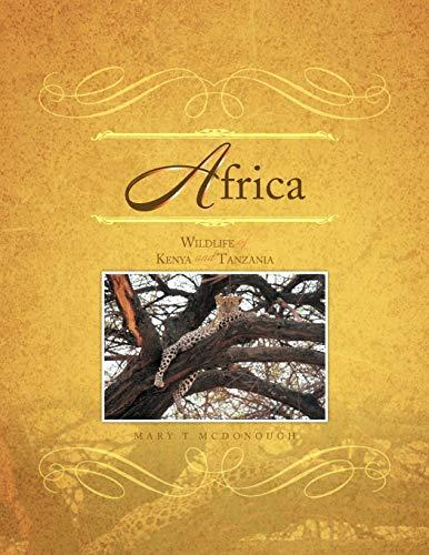 9781469138510: Africa: Wildlife of Kenya and Tanzania