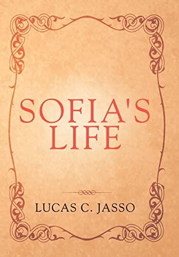 9781469140537: Sofia's Life