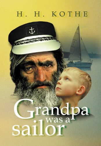 9781469141596: Grandpa Was a Sailor