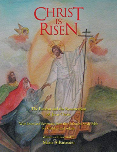 9781469142548: Christ Is Risen: The Passion and the Resurrection of Jesus Christ