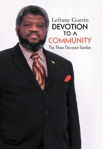 Devotion to a Community: The Three Devoted Family: Lefranc Guerin