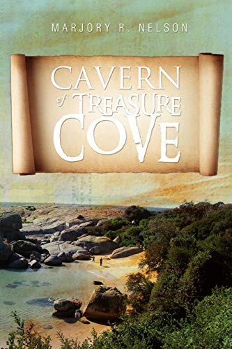 Cavern of Treasure Cove: Marjory R. Nelson