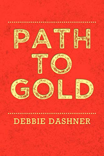 9781469146331: Path to Gold