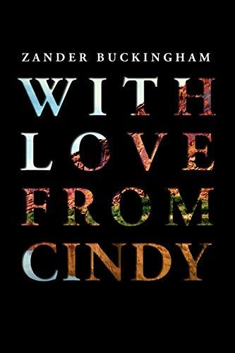 With Love From Cindy: Zander Buckingham