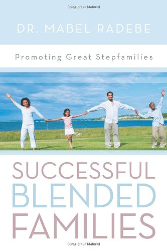 9781469146645: Successful Blended Families: Promoting Great Stepfamilies