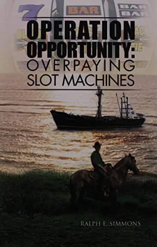 9781469146768: Operation Opportunity: Overpaying Slot Machines
