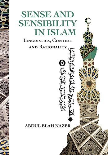 9781469148311: SENSE AND SENSIBILITY IN ISLAM: Linguistics, Context and Rationality (Multilingual Edition)
