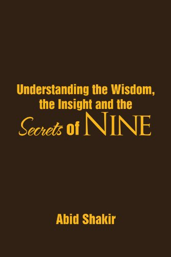 9781469149820: Understanding The Wisdom, The Insight And The Secrets Of Nine
