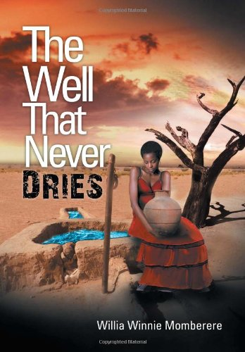 The Well That Never Dries: Willia Winnie Momberere