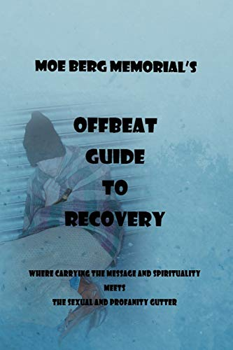 9781469153742: Offbeat Guide To Recovery