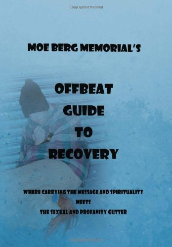 9781469153759: Offbeat Guide To Recovery