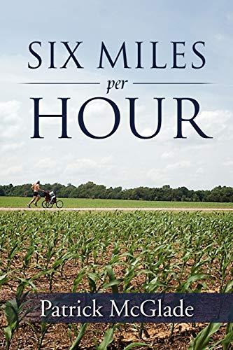 Six Miles Per Hour: Patrick McGlade