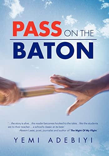 Pass on the Baton: Yemi Adebiyi