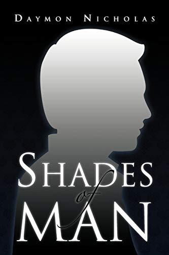 Shades of Man: Daymon Nicholas